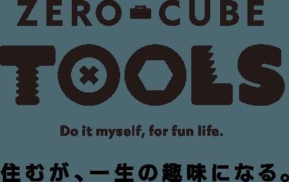 ZERO-CUBE TOOLS